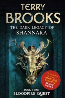 Bloodfire Quest : Book 2 of The Dark Legacy of Shannara, Paperback Book