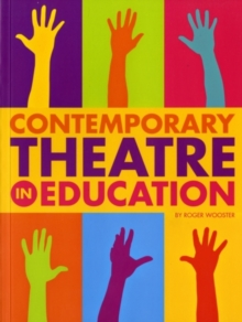 Contemporary Theatre in Education, Paperback Book