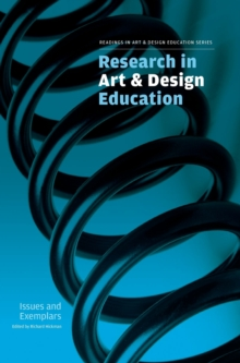 Research in Art and Design Education : Issues and Exemplars, Hardback Book