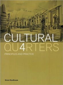 Cultural Quarters : Principles and Practice, Paperback / softback Book