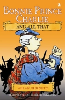 Bonnie Prince Charlie : And All That, Paperback Book