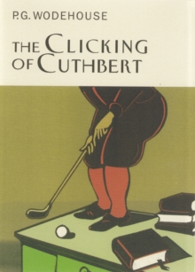 The Clicking of Cuthbert, Hardback Book