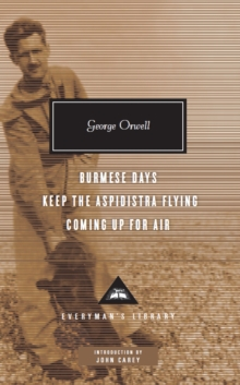 Burmese Days, Keep the Aspidistra Flying, Coming Up for Air, Hardback Book