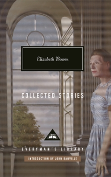Elizabeth Bowen : Collected Stories, Hardback Book