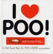 I Love Poo!, Hardback Book