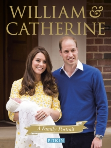 William and Catherine : A Family Portrait, Paperback Book