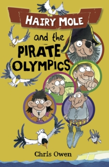 Hairy Mole and the Pirate Olympics, Paperback Book