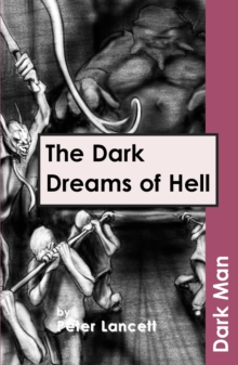 The Dark Dreams of Hell, Paperback / softback Book