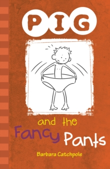 PIG and the Fancy Pants : Set 1, Paperback Book