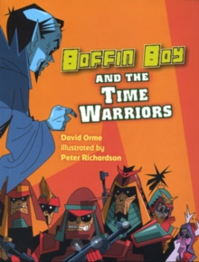 Boffin Boy and the Time Warriors, Paperback Book