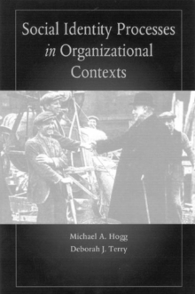 Social Identity Processes in Organizational Contexts, Paperback Book