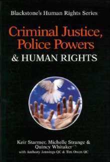 Criminal Justice, Police Powers and Human Rights, Paperback Book