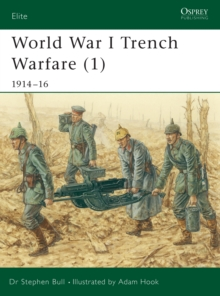 World War I Trench Warfare : 1914-1916 Pt.1, Paperback Book