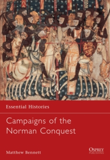Campaigns of the Norman Conquest, Paperback Book