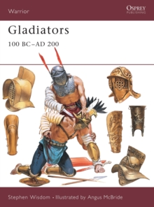 Gladiators : 100 BC-AD 200, Paperback Book
