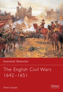 The English Civil Wars 1642-1651, Paperback Book
