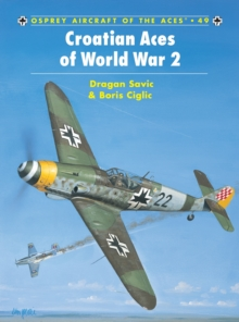 Croatian Aces of World War 2, Paperback Book