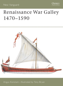 Renaissance War Galley 1470-1590, Paperback Book