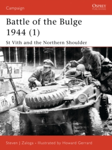 St.Vith and the Northern Shoulder 1944 : Battle of the Bulge Pt. 1, Paperback Book