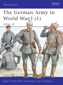 The German Army in World War I : 1914-15 Pt. 1, Paperback Book