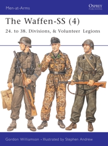 The Waffen-ss : 24. to 38. Divisions and Volunteer Legions v. 4, Paperback Book