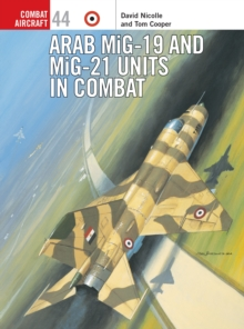 Arab Mig-19 & Mig-21 Units in Combat, Paperback Book