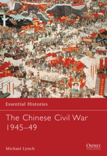 The Chinese Civil War 1945-1949, Paperback Book