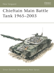 Chieftain Main Battle Tank 1965-2003, Paperback Book