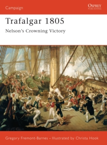 Trafalgar 1805 : Nelson's Crowning Victory, Paperback Book