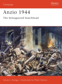 Anzio 1944 : The Beleaguered Beachhead, Paperback Book