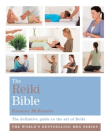 The Reiki Bible : Godsfield Bibles, Paperback Book