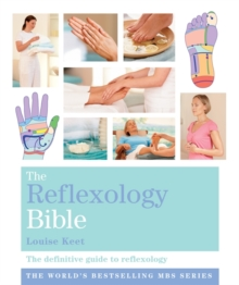 The Reflexology Bible : Godsfield Bibles, Paperback Book