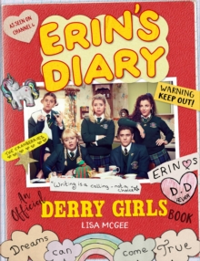 Erin's Diary: An Official Derry Girls Book, Hardback Book