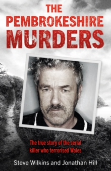 The Pembrokeshire Murders : NOW A MAJOR TV DRAMA, Paperback / softback Book