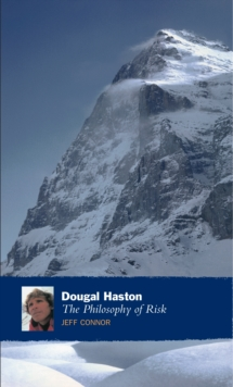 Dougal Haston : The Philosophy of Risk, Paperback Book