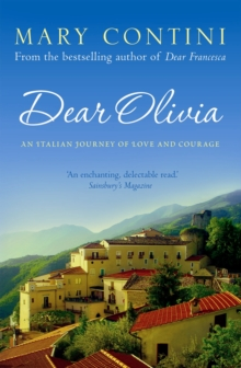 Dear Olivia : An Italian Journey of Love and Courage, Paperback / softback Book