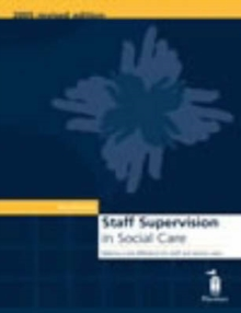 Staff Supervision in Social Care : Making a Real Difference for Staff and Service Users, Spiral bound Book