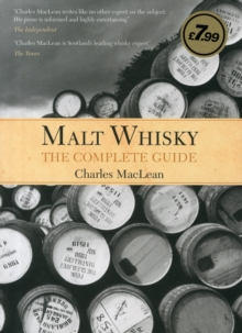 Malt Whisky: The Complete Guide, Hardback Book