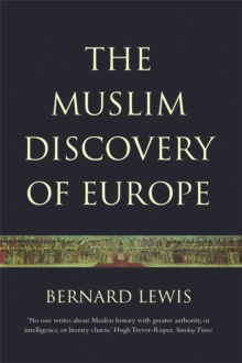 The Muslim Discovery Of Europe, Paperback Book