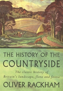 History of the Countryside, Paperback Book