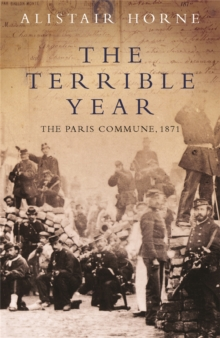 The Terrible Year : The Paris Commune 1871, Paperback Book