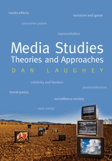 Media Studies: Theories And Approaches, Paperback Book