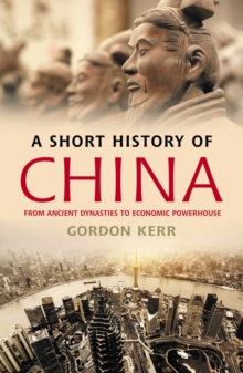 A Short History Of China, Paperback / softback Book