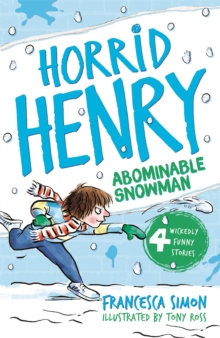 Horrid Henry and the Abominable Snowman : Book 16, Paperback Book