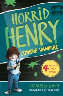 Horrid Henry and the Zombie Vampire : Book 20, Paperback Book