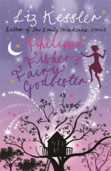 Philippa Fisher: Philippa Fisher's Fairy Godsister : Book 1, Paperback Book