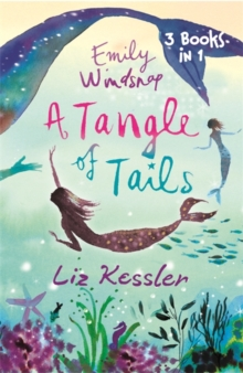 Emily Windsnap: A Tangle of Tails : 3 Books in 1, Paperback Book