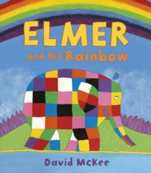 Elmer and the Rainbow : Board Book, Paperback Book