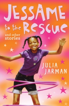 Jessame to the Rescue and Other Stories, Paperback Book