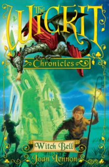 The Wickit Chronicles: Witch Bell, Paperback Book
